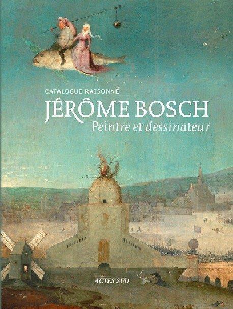 Jérôme BOSCH PEINTRE ET DESSINATEUR